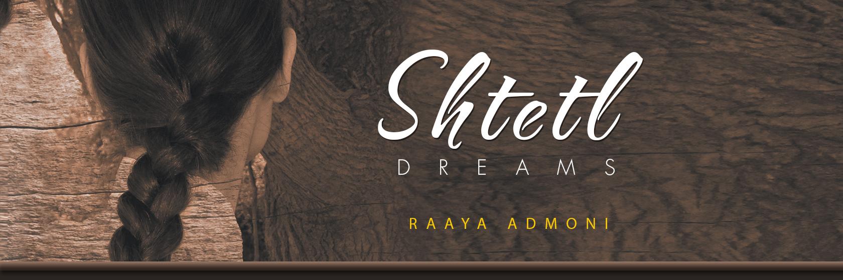 Shtetl Dreams